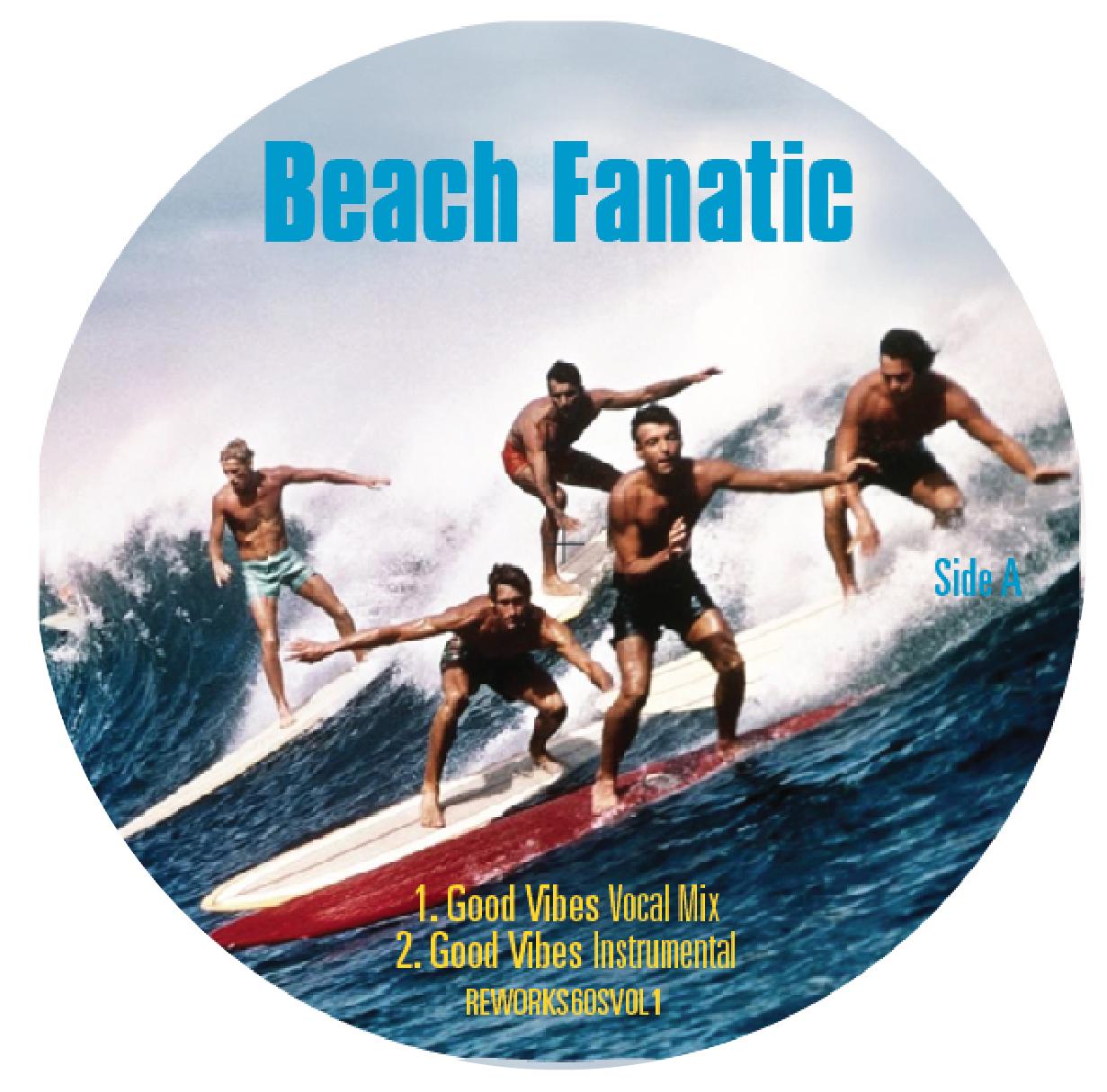 "Beach Fanatic/GOOD VIBES (1-SIDED) 12"""