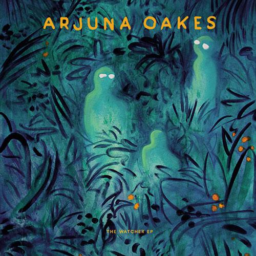 "Arjuna Oakes/THE WATCHER EP 12"""