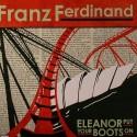 "Franz Ferdinand/ELEANOR... #2 7"""