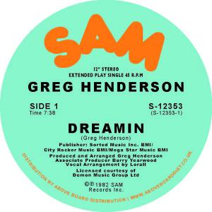 "Greg Henderson/DREAMIN 12"""
