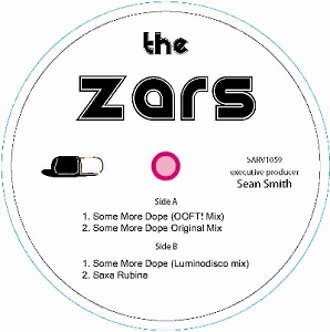 Zars, The/SOME MORE DOPE REMIXES 12""