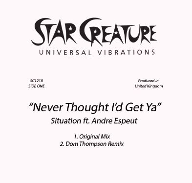 """Situation/NEVER THOUGHT I'D GET YA 12"""""""