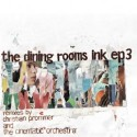 """Dining Rooms/INK EP 3 12"""""""