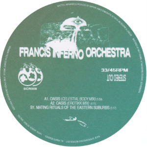"""Francis Inferno Orchestra/OASIS 12"""""""