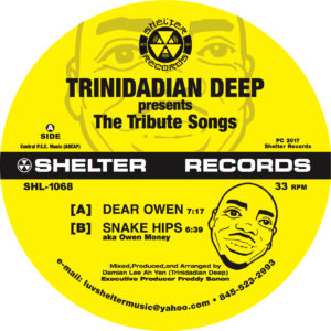 "Trinidadian Deep/THE TRIBUTE SONGS 12"""
