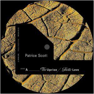 "Patrice Scott/THE UPRISE 12"""