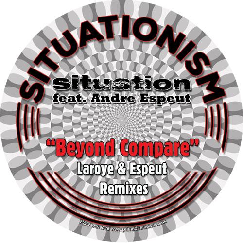 "Situation/BEYOND COMPARE (LAROYE RMX) 7"""