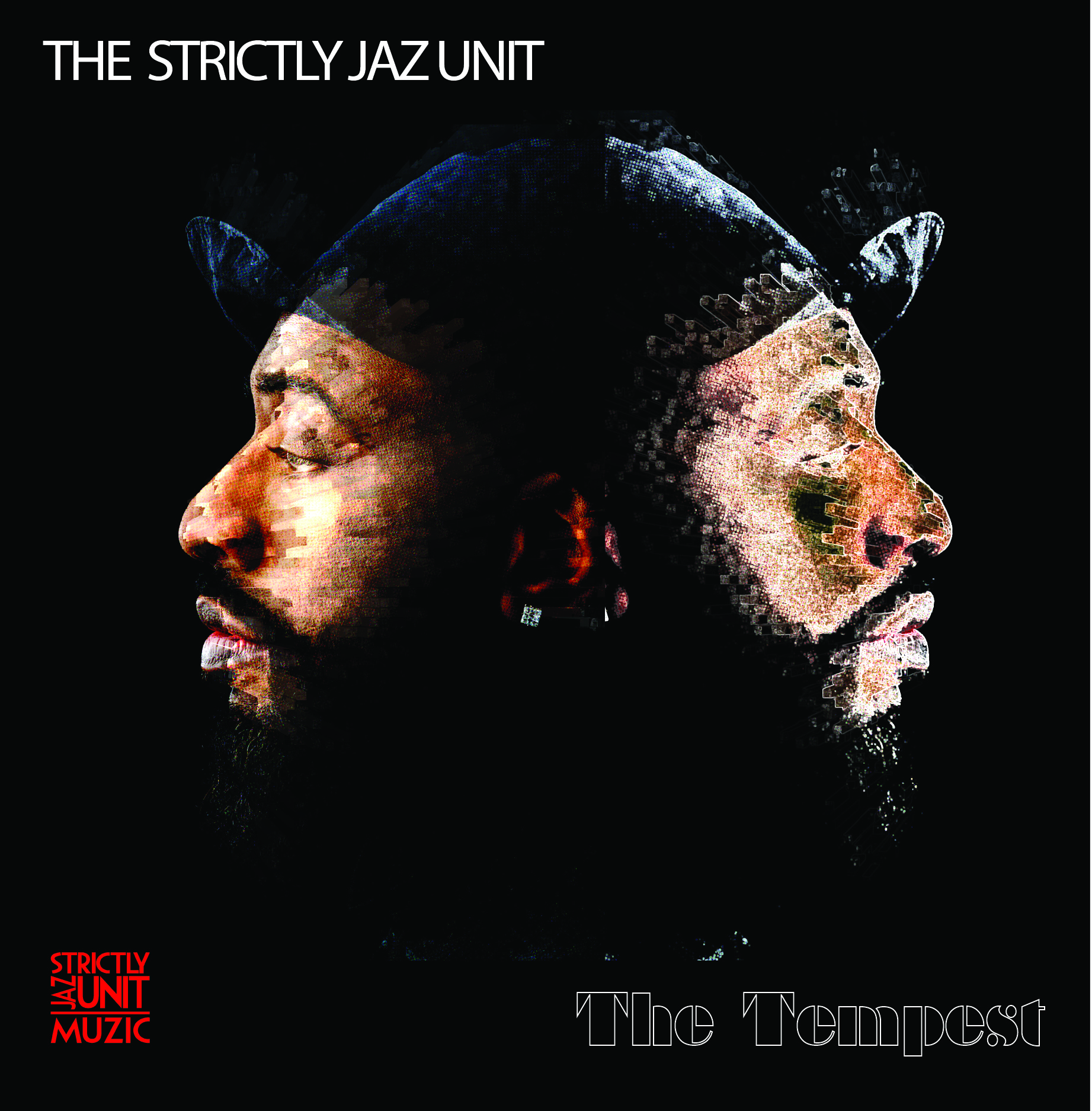 Strictly Jaz Unit, The/THE TEMPEST DLP