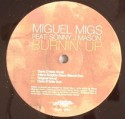 """Miguel Migs/BURNIN UP 12"""""""