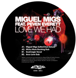 """Miguel Migs/LOVE WE HAD (FEAT PEVEN) 12"""""""
