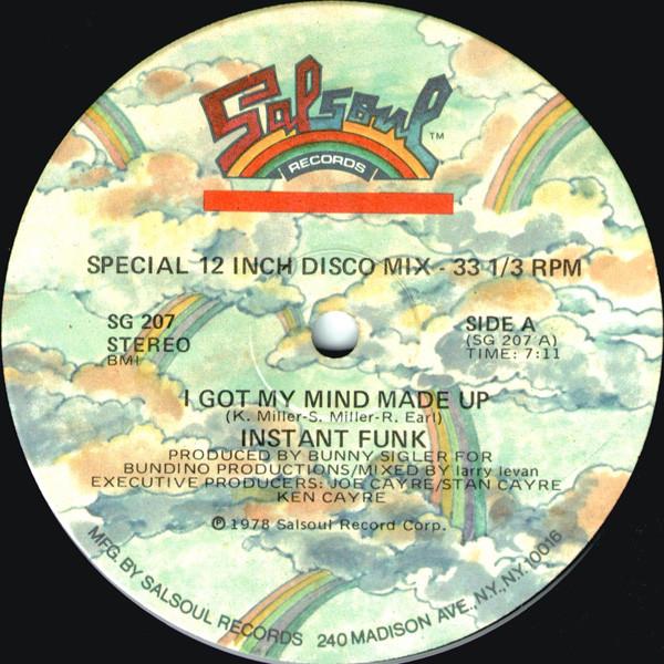 "Instant Funk/I GOT MY MIND MADE UP 12"""