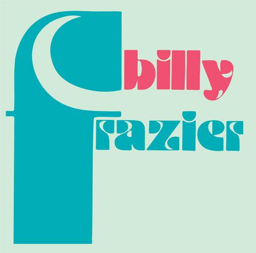 """Billy Frazier/BILLY WHO? 12"""""""