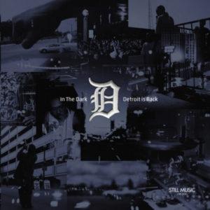Various/IN THE DARK: DETROIT IS BACK DCD