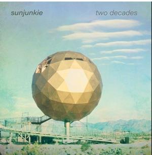 Sunjunkie/TWO DECADES LP