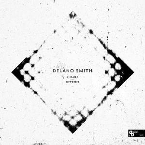 Delano Smith/SHADES OF DETROIT DLP
