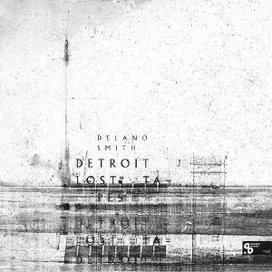 Delano Smith/DETROIT LOST TAPES 3LP