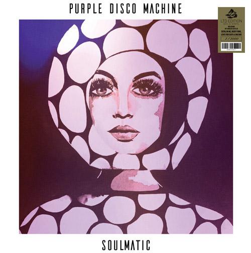 Purple Disco Machine/SOULMATIC (CV) DLP