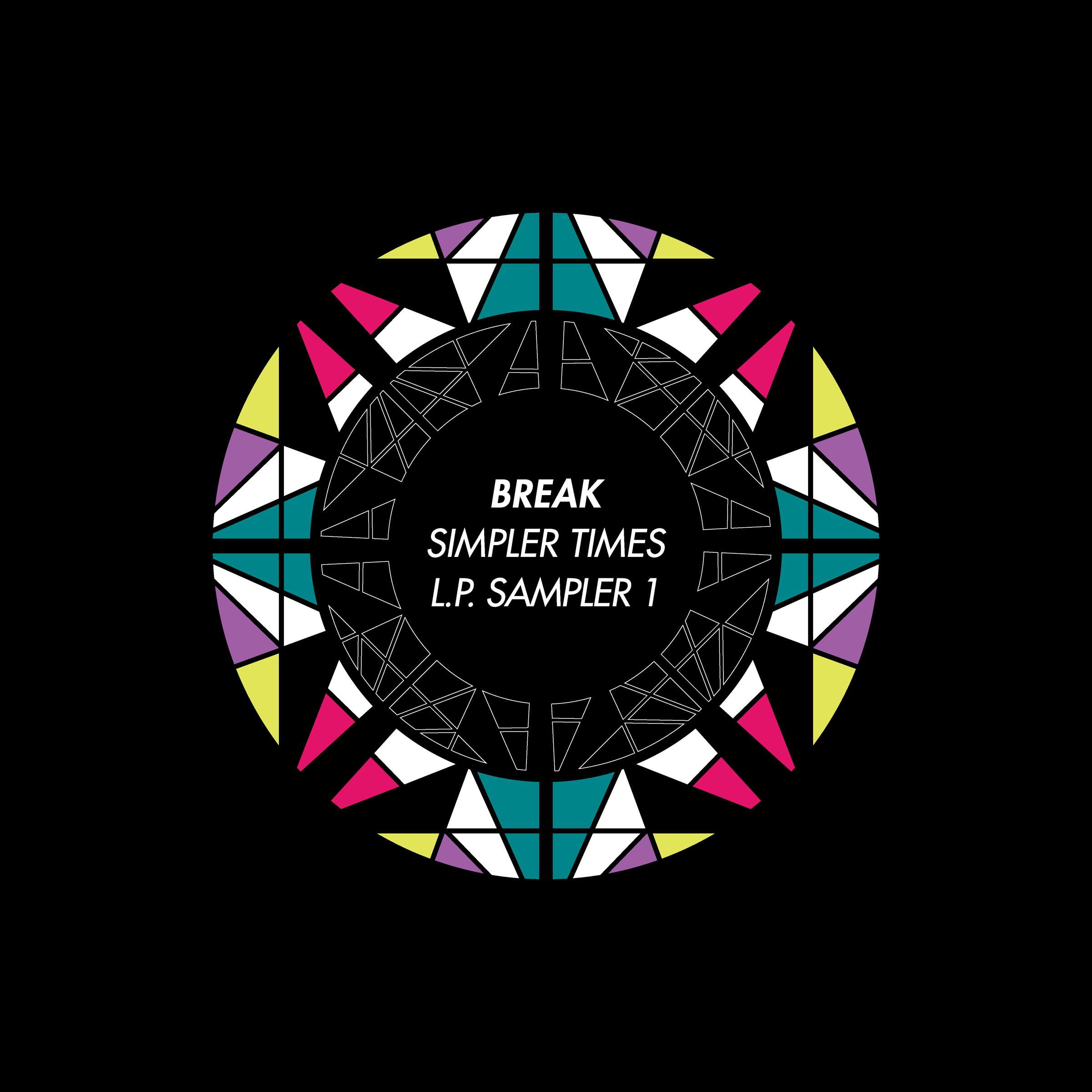 "Break/SIMPLER TIMES LP SAMPLER #1 12"""