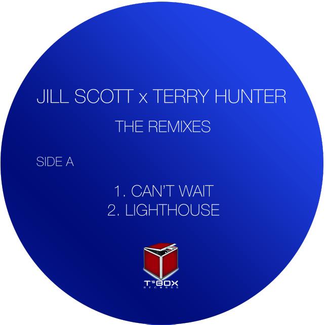 """Terry Hunter/JILL SCOTT REMIXES 12"""""""