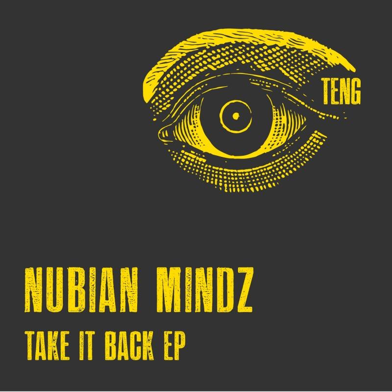 "Nubian Mindz/TAKE IT BACK EP 12"""