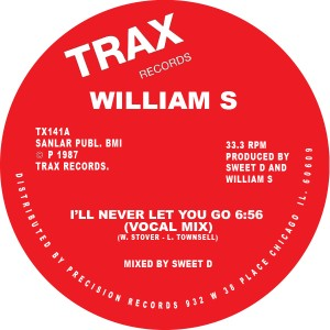 """William S/I'll NEVER LET YOU GO 12"""""""