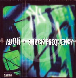 ADOR/SHOCK FREQUENCY   CD