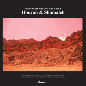 "King Ghazi/HOURAN & SHAMALEH EP D12"""