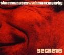 3 Minutes & Mark Murphy/SECRETS CD