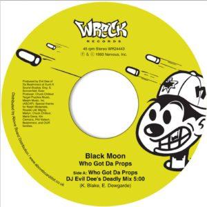 "Black Moon/WHO GOT DA PROPS? 7"""