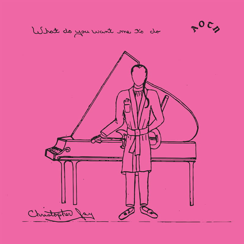 """Christopher Jay/WHAT DO YOU WANT... 7"""""""