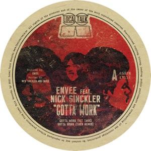 """Envee ft. Nick Sinckler/GOTTA WORK 12"""""""