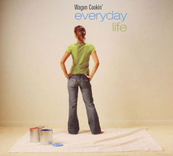 Wagon Cookin'/EVERYDAY LIFE DLP