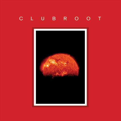 Clubroot/CLUBROOT III-MMXII LTD ED DLP
