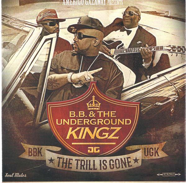 UGK vs B.B. King/TRILL IS GONE DLP