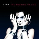 Dajla/THE MEANING OF LIFE  CD
