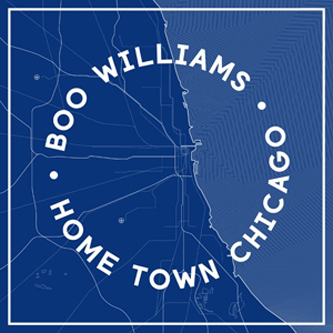 Boo Williams/HOME TOWN CHICAGO DLP