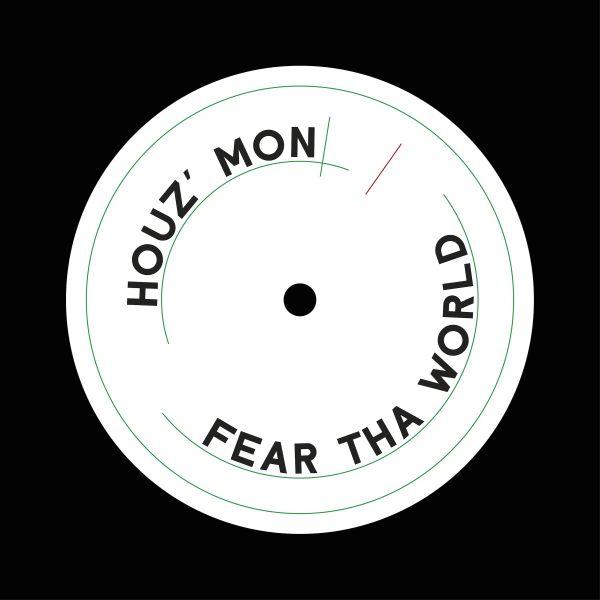 """Houz Mon/FEAR THA WORLD 12"""""""