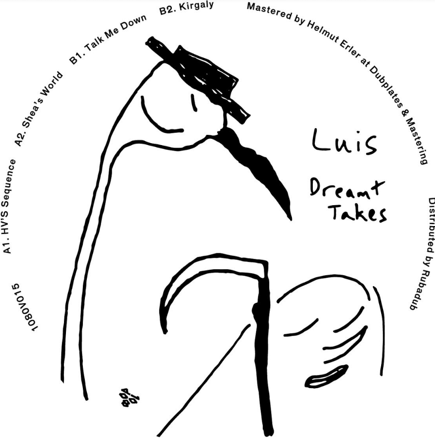 "Luis/DREAMT TAKES 12"""