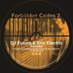 "DJ Future & Eric Electric/FANTASY 12"""