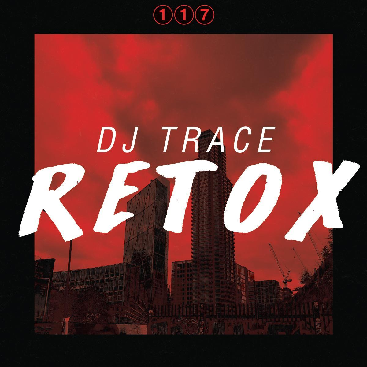 DJ Trace/RETOX DLP (CLEAR VINYL) DLP