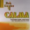 """Bah Samba/CALMA (LOUIE VEGA RMX) D12"""""""