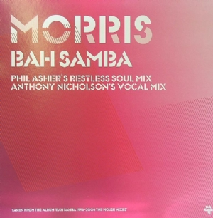 """Bah Samba/MORRIS REMIXES 12"""""""