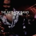 "Fatback Band/FEEL THE FIRE BAH SAMBA 12"""