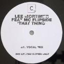 "Lee Mortimer/THAT THING-MC FLIPSIDE 12"""