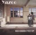"""Yazoo/RECONNECTED EP 12"""""""