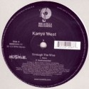 """Kanye West/THROUGH THE WIRE 12"""""""