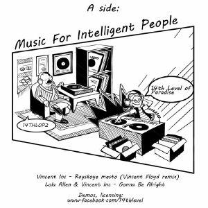 "Vincent Inc./MUSIC FOR INTELLIGENT.. 12"""