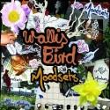 """Wallis Bird/MOODSETS EP 10"""""""