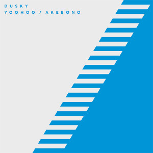 "Dusky/YOOHOO & AKEBONO 12"""