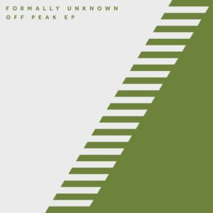 """Formally Unknown/OFF PEAK EP 12"""""""